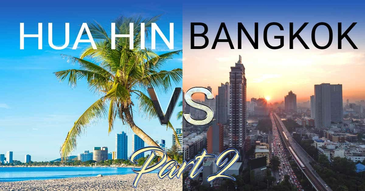 10 reasons to move from Bangkok to Hua Hin